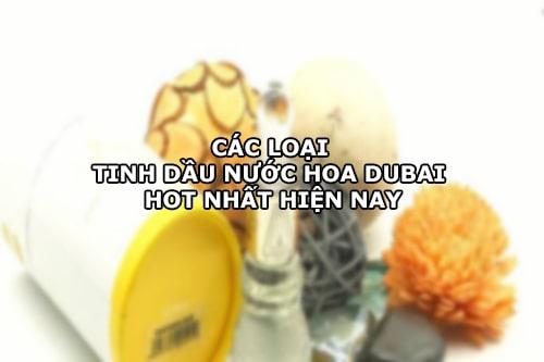 Các loại tinh dầu nước hoa Dubai HOT nhất hiện nay-1
